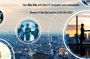 How Diia City will affect IT companies and professionals. Review of the final version of the Bill 4303